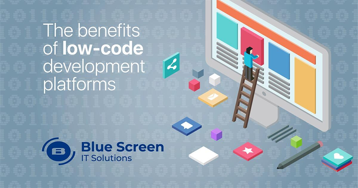 Struggling to address business needs on time? The benefits of low-code development platforms.