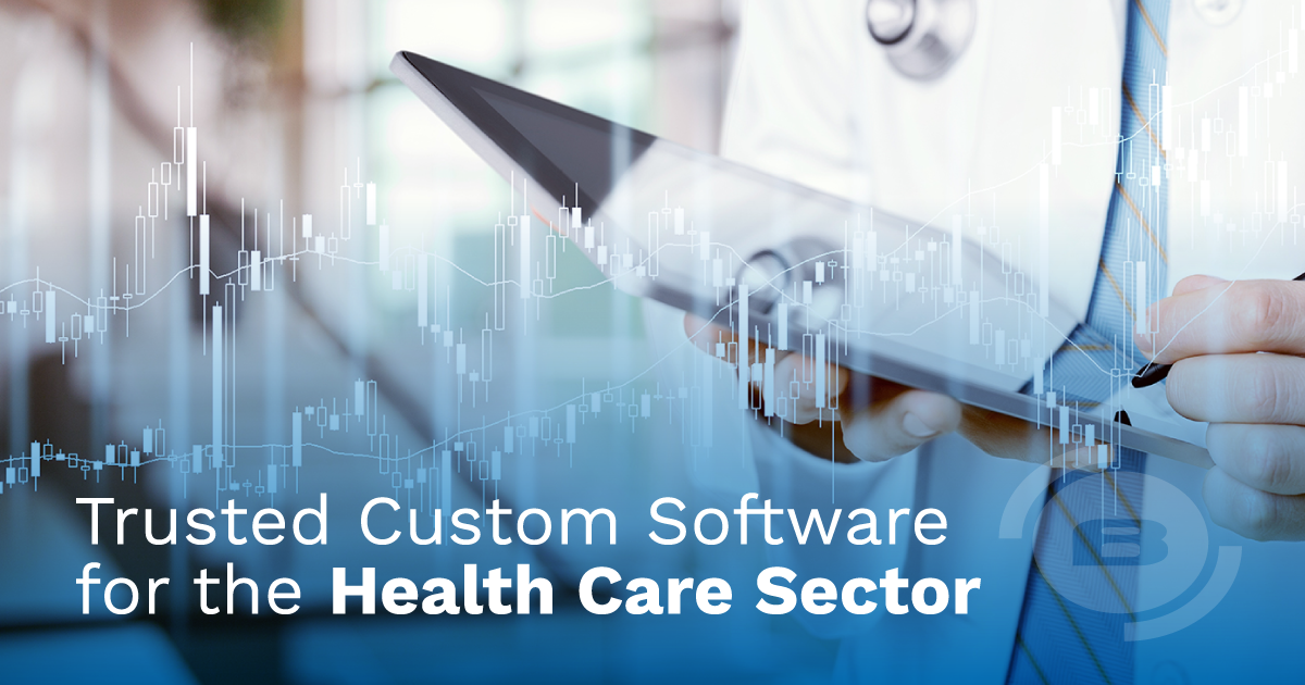Trusted Custom Software for the Healthcare Sector – why it's crucial to provide reliable better solutions now