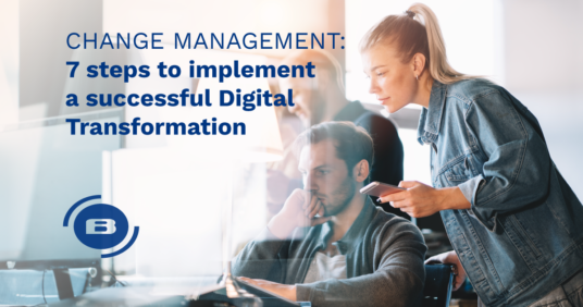 Change management: 7 steps to implement a successful Digital Transformation