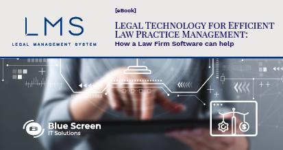 Legal Technology for Efficient Law Pratice Management